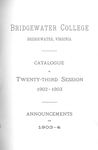 Bridgewater College Catalogue, Session 1902-03 by Bridgewater College