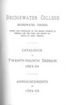 Bridgewater College Catalogue, Session 1903-04 by Bridgewater College