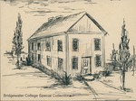 Bridgewater College, Paul Kline sketch of the Spring Creek Normal School, undated by Bridgewater College